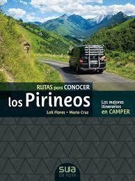 CAMPER. RUTAS PARA CONOCER LOS PIRINEOS