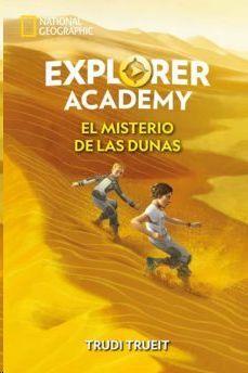 EL MISTERIO DE LAS DUNAS (EXPLORER ACADEMY 4)