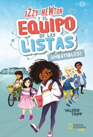 IMPATIBLES (IZZY NEWTON Y EL EQUIPO DE LAS LISTAS: 1)