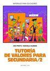 TUTORÍA DE VALORES PARA SECUNDARIA  / 2