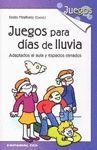 JUEGOS PARA DIAS DE LLUVIA
