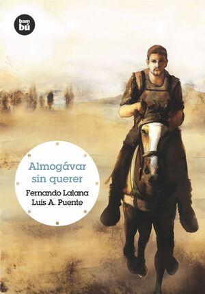 ALMOGAVAR SIN QUERER (BAMBU - GRANDES LECTORES 14)