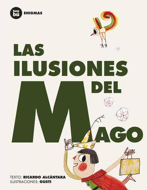 *LAS ILUSIONES DEL MAGO (BAMBU - ENIGMAS)