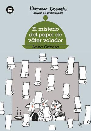 EL MISTERIO DEL PAPEL DE VATER VOLADOR (HERMANAS COSCORRON)