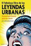 EL FABULOSO LIBRO DE LAS LEYENDAS URBANAS