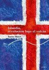 ISLANDIA, REVOLUCION BAJO EL VOLCAN