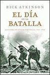 EL DIA DE LA BATALLA. LA TRILOGIA DE LA LIBERACION 2
