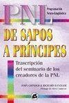 DE SAPOS A PRINCIPES. TRANSCRIPCION SEMINARIO CREADORES PNL
