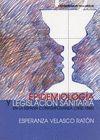 EPIDEMIOLOGIA Y LEGISLACION SANITARIA
