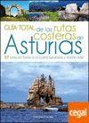 GUIA TOTAL DE LAS RUTAS COSTERAS DE ASTURIAS