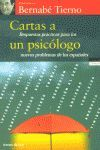 CARTAS A UN PSICOLOGO. RESPUESTAS PRACTICAS PARA LOS NUEVOS PROBLEMAS