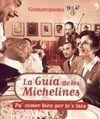 LA GUIA DE LOS MICHELINES