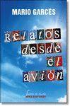 RELATOS DESDE EL AVIÓN