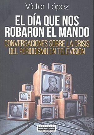 *EL DIA QUE NOS ROBARON EL MANDO