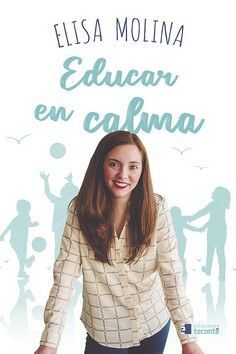 EDUCAR EN CALMA (TECONTE)
