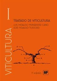 TRATADO DE VITICULTURA. VOLUMEN I Y II. 5ª ED.