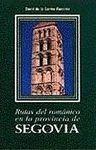 RUTAS DEL ROMANICO EN LA PROVINCIA DE SEGOVIA