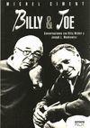 BILLY AND JOE . CONVERSACIONES CON BILLY WILDER Y JOSEPH L. MANKIEWICZ