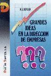 GRANDES IDEAS EN LA DIRECCION DE EMPRESAS