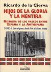 HIJOS DE LA GLORIA Y LA MENTIRA TOMO 1 : LOS ORIGENES, DESDE NOE A SAB