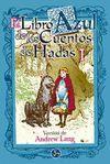 EL LIBRO AZUL DE LOS CUENTOS DE HADAS I