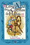EL LIBRO AZUL DE LOS CUENTOS DE HADAS II