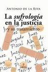 LA SUFROLOGIA EN LA JUSTICIA Y SU TRATAMIENTO