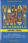 TAROT DE MARSELLA SUPER FACIL. LIBRO Y CARTAS