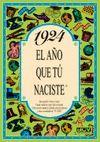 1924 EL AÑO QUE TU NACISTE