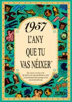 1957 EL AÑO QUE TU NACISTE
