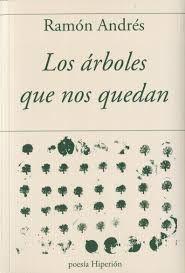 LOS ARBOLES QUE NOS QUEDAN