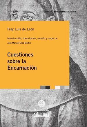 CUESTIONES SOBRE LA ENCARNACIÓN