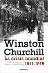 LA CRISIS MUNDIAL 1911-1918. PREMIO NOBEL DE LITERATURA 1953