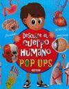 DESCUBRE CUERPO HUMANO POP-UPS