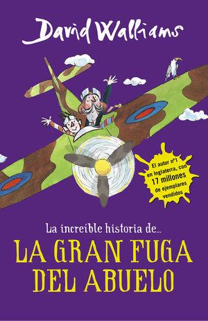 LA INCREÍBLE HISTORIA DE... LA GRAN FUGA DEL ABUELO