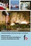 TÉCNICAS DE APOYO PSICOLÓGICO Y SOCIAL EN SITUACIONES DE CRISIS. UNIDAD FORMATIVA 4