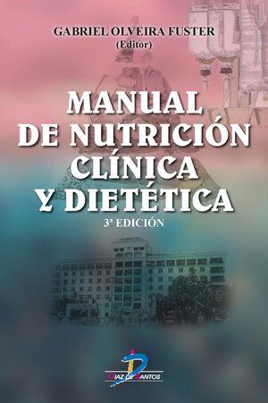 MANUAL DE NUTRICIÓN CLÍNICA Y DIETÉTICA, 3º ED.
