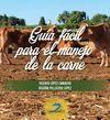 GUIA FACIL PARA EL MANEJO DE LA CARNE