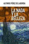 LA NADA Y LA BELLEZA
