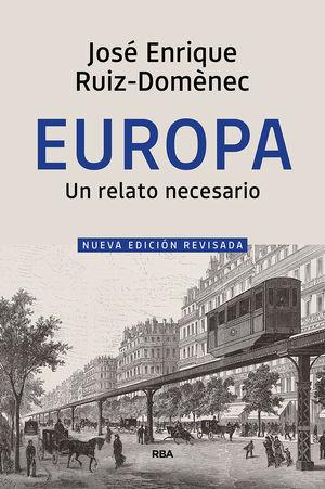 EUROPA. UN RELATO NECESARIO (NUEVA EDICION REVISADA)