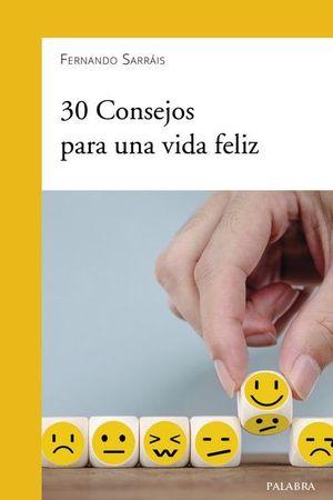 30 CONSEJOS PARA UNA VIDA FELIZ
