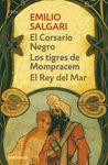EL CORSARIO NEGRO. LOS TIGRES DE MOMPRACEM. EL REY DEL MAR