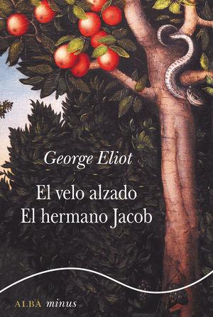 EL VELO ALZADO. EL HERMANO JACOB