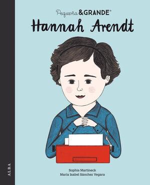 HANNAH ARENDT (PEQUEÑA Y GRANDE)