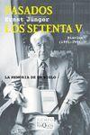 PASADOS LOS SETENTA 5 : DIARIOS (1991-1996)