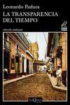 LA TRANSPARENCIA DEL TIEMPO. MARIO CONDE 8