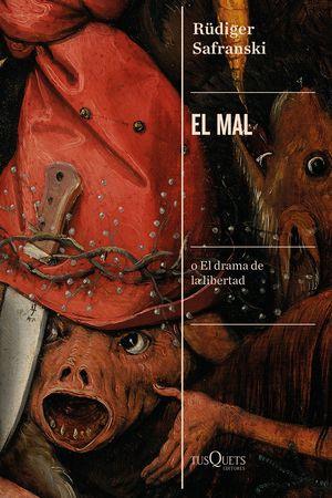 EL MAL (O EL DRAMA DE LA LIBERTAD)