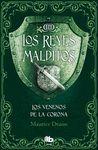 VENENOS DE LA CORONA. REYES MALDITOS 3