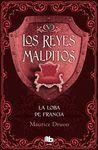 LA LOBA DE FRANCIA. LOS REYES MALDITOS 5