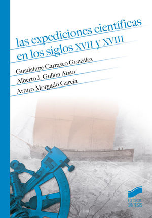 LAS EXPEDICIONES CIENTÍFICAS EN LOS SIGLOS XVII Y XVIII